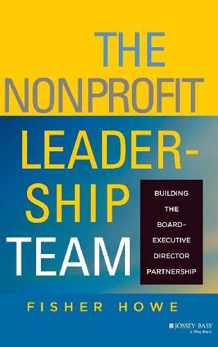 The Nonprofit Leadership Team: Building the...