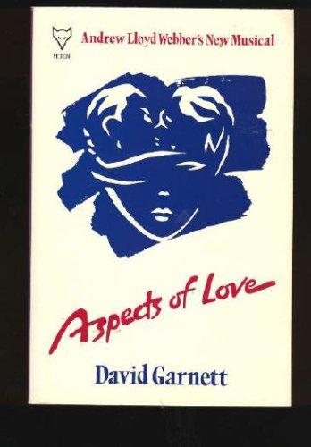 Aspects of Love, David Garnett