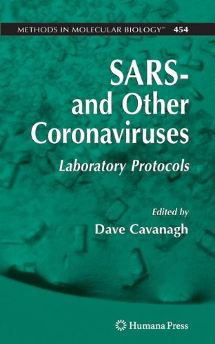 Sars- And Other Coronaviruses: Laboratory Protocols (Methods In Molecular Biology)