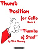 Thumb Position For Cello Book 2 --- Violoncelle Solo --- Alfred Publishing