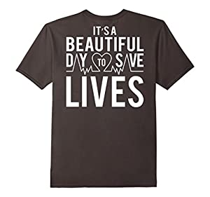Men's It's a Beautiful Day to Save Lives - Back Shirt XL Asphalt