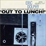 Out to Lunch by Dolphy, Eric