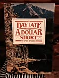 img - for By Spike Van Cleve A Day Late and A Dollar Short (1st First Edition) [Hardcover] book / textbook / text book