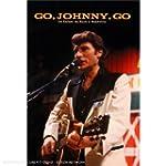 Go, Johnny, Go : Un Enfant Du Rock A...