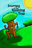 img - for Journey of the Running Tree (Emily and the Running Tree) book / textbook / text book