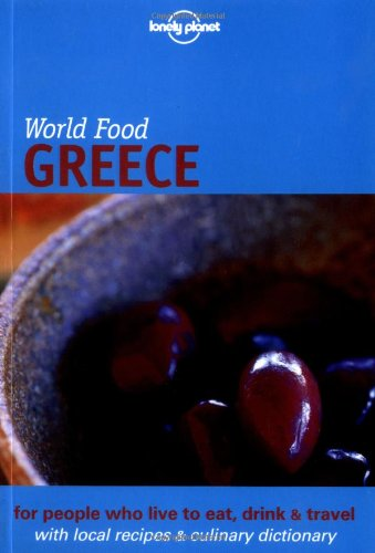 Lonely Planet World Food Greece