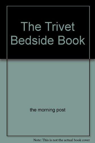 THE TRIVET BEDSIDE BOOK