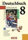 Deutschbuch, 8. Schuljahr - Arbeitsheft mit Lösungen