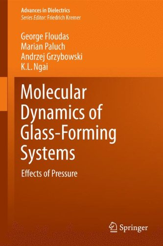 Molecular Dynamics of Glass-Forming Systems: Effects of Pressure (Advances in Dielectrics)