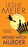Wicked Witch Murder (A Lucy Stone Mystery) (0758229305) by Meier, Leslie