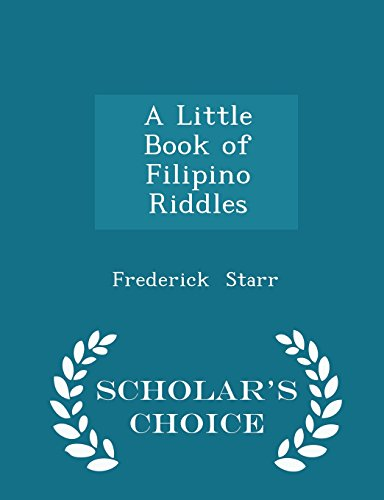 A Little Book of Filipino Riddles - Scholar's Choice Edition