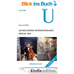 Les relations internationales depuis 1945 (French Edition)
