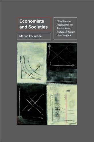 Economists and Societies: Discipline and Profession in...