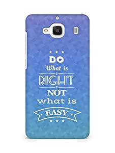 Amez Do what is Right Not what is Easy Back Cover For Xiaomi Redmi 2 Prime