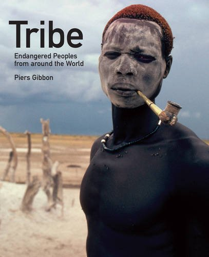 Tribe: Endangered Peoples of the World
