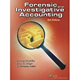 Forensic and Investigative Accounting, 4th edition [Hardcover] [2009] 4 Ed. CPA, Cr.FA D. Larry Crumbley, CPA Lester E. Heitger, Ph.D., CPA, CMA, M.B.A. G. Stevenson Smith