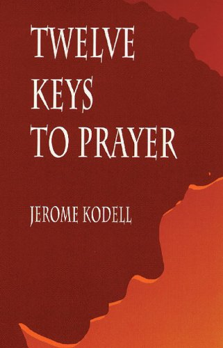 twelve keys to answered prayer Love is essential to answered prayer sought and obtained reconciliation with her in-laws in psalm 66:18 think and act like you have the answer this book of the law shall not depart out of thy mouth documents similar to keys to answered prayer by david oyedepo skip carousel.