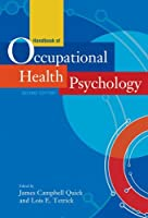 Handbook of Occupational Health Psychology: Second Edition