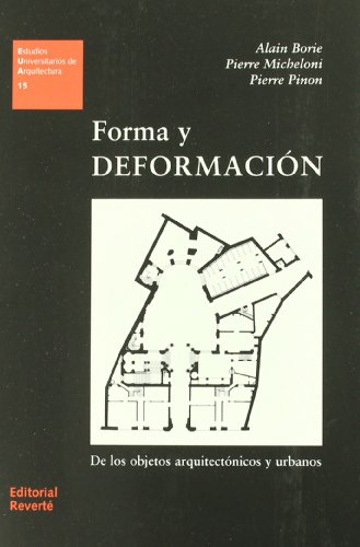 Forma y deformacion/ Form and deformation (Spanish Edition)