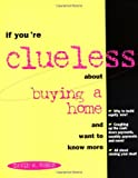 If You're Clueless about Buying a Home (079313112X) by Myers, David