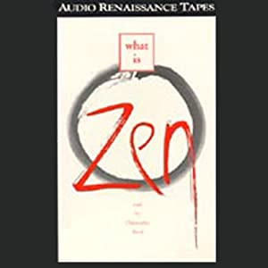 What Is Zen | [D.T. Suzuki]
