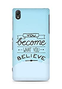 AMEZ you become what you believe Back Cover For Sony Xperia Z2