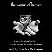 The Worms of Heaven: The Book of Lost, Doors 3 | Misha Burnett