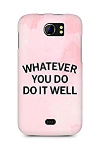 AMEZ whatever you do do it welly Back Cover For Micromax Canvas 2 A110