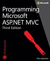 Programming Microsoft ASP.NET MVC, 3rd Edition Front Cover