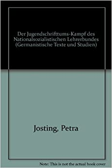 der jugendschrifttums kampf des nationalsozialistischen lehrerbundes germanistische texte und