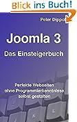 Joomla 3 – Das Einsteigerbuch: Perfekte Webseiten