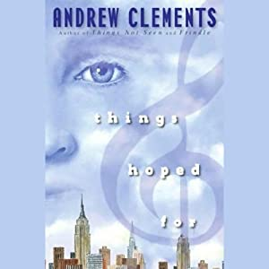Things Hoped For | [Andrew Clements]