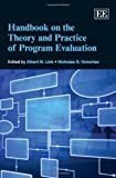 img - for Handbook on the Theory and Practice of Program Evaluation (Elgar Original Reference) book / textbook / text book