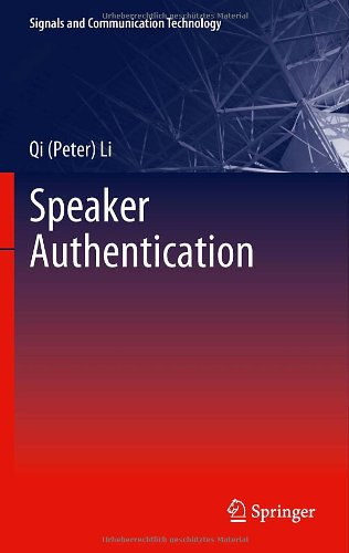 Speaker Authentication (Signals and Communication Technology)