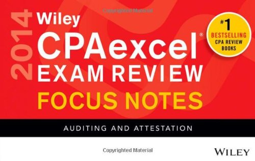 Wiley CPAexcel Exam Review 2014 Focus Notes: Auditing and Attestation