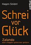 Schrei vor Gl�ck: Zalando oder shoppen gehen war gestern