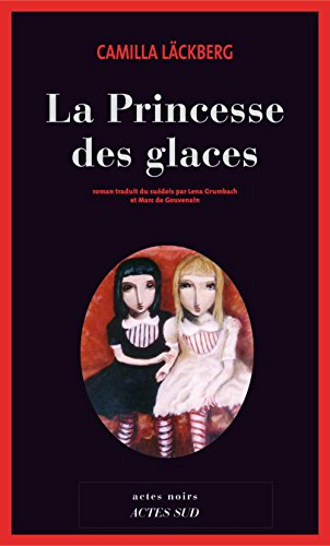 la-princesse-des-glaces-erica-falck-fjallbacka-french-edition