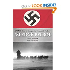 The Sledge Patrol: A WWII Epic of Escape, Survival, and Victory by David Howarth