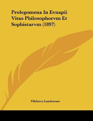 Prolegomena in Evnapii Vitas Philosophorvm Et Sophistarvm (1897)