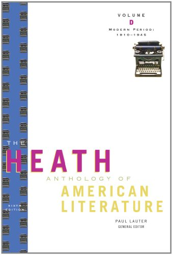 The Heath Anthology of American Literature: Modern Period...