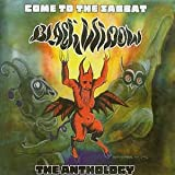 Black Widow : Come To The Sabbat: The Anthology [CD]