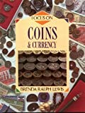 Focus on Coins and Currency (0600573672) by Lewis, Brenda Ralph