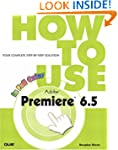 How to Use Adobe Premiere 6.5