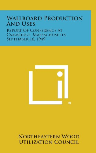 wallboard-production-and-uses-report-of-conference-at-cambridge-massachusetts-september-16-1949