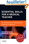 Essential Skills for a Medical Teache...