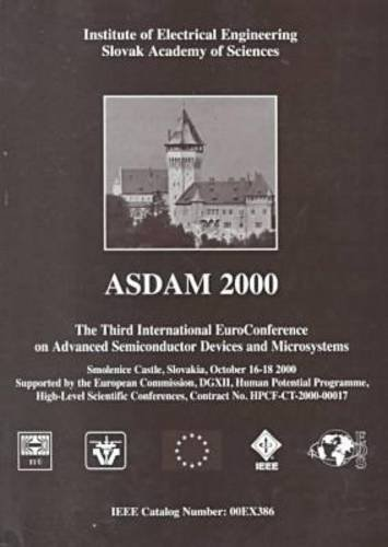 Advanced Semiconductor Devices and Microsystems: 2000 3rd International Conference