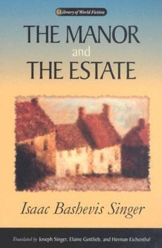 The Manor and the Estate (Library Of World Fiction)
