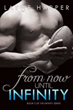 From Now Until Infinity (Infinity Series Book 2)