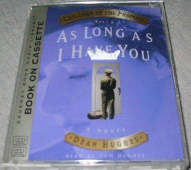 As Long As I Have You (As Long As I Have You Dean Hughes compare prices)