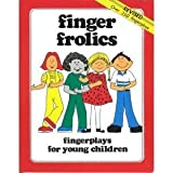 img - for Finger Frolics - Fingerplays For Young Children book / textbook / text book